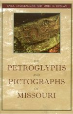 The Petroglyphs and Pictographs of Missouri