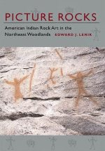 Picture Rocks: American Indian Rock Art in the Northeastern Woodlands