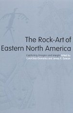 The Rock-Art of Eastern North America